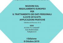 NOZIONI SUL REGOLAMENTO EUROPEO PER IL TRATTAMENTO DEI DATI PERSONALI G.D.P.R 2016/679. APPLICAZIONI PRATICHE - ISCRIZIONI APERTE -