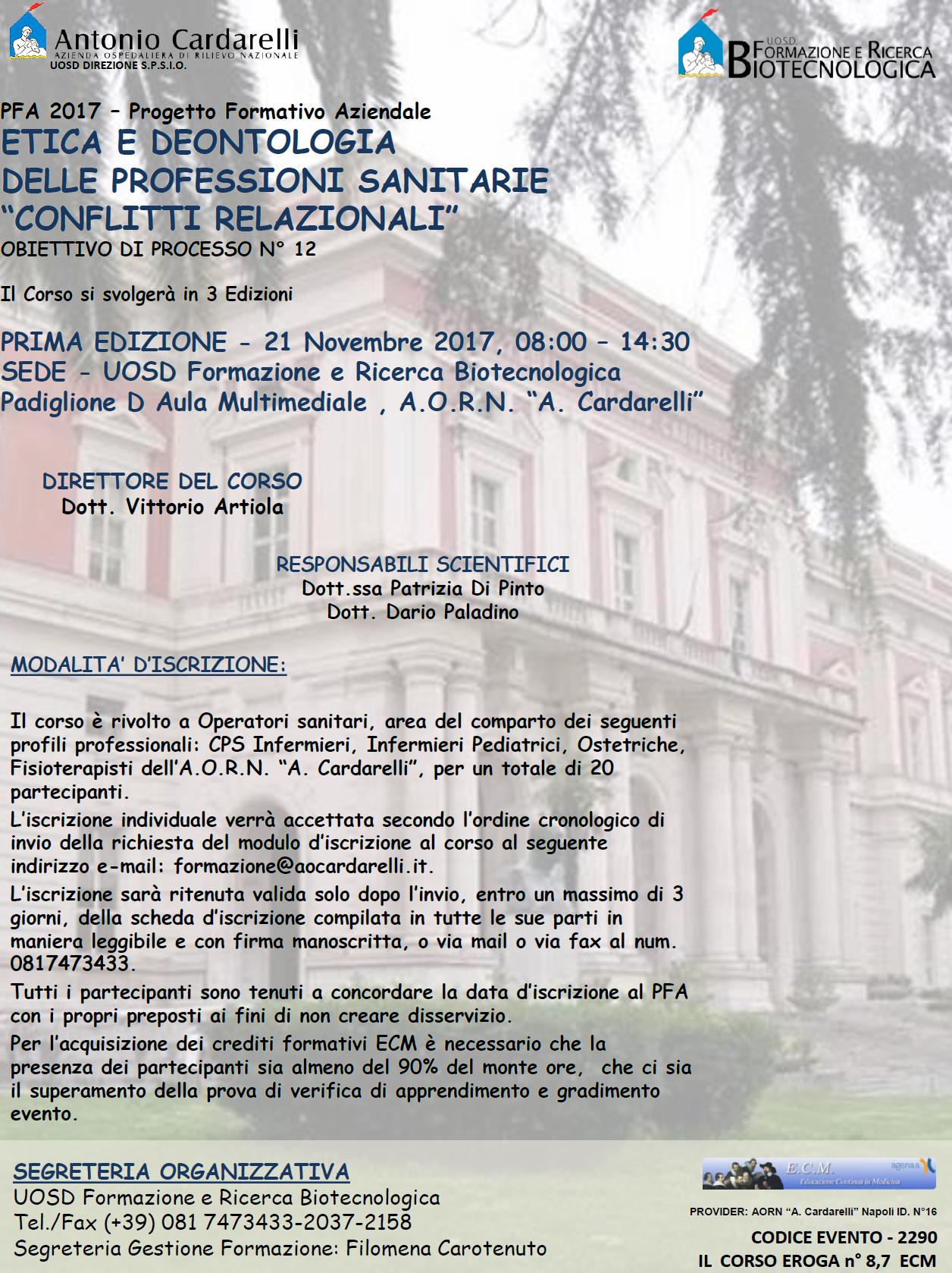 """ETICA E DEONTOLOGIA DELLE PROFESSIONI SANITARIE """"CONFLITTI RELAZIONALI"""" PFA 2017"""