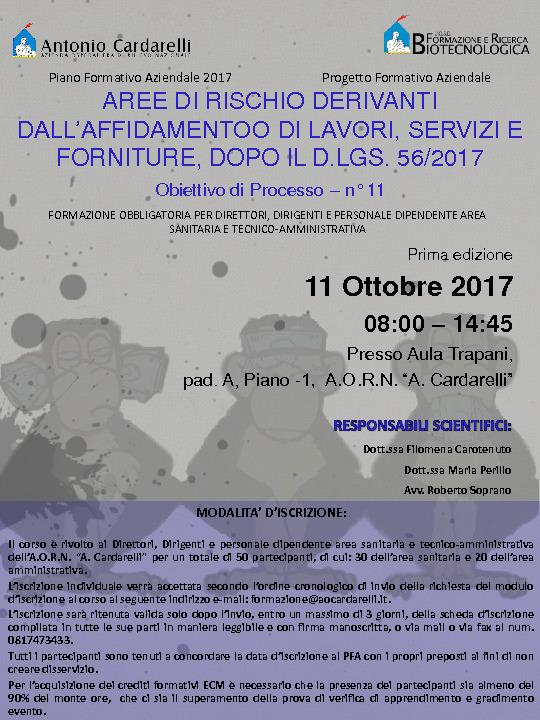 AREE DI RISCHIO DERIVANTI DALL'AFFIDAMENTOO DI LAVORI, SERVIZI E FORNITURE, DOPO IL D.LGS. 56/2017 - PFA 2017 -