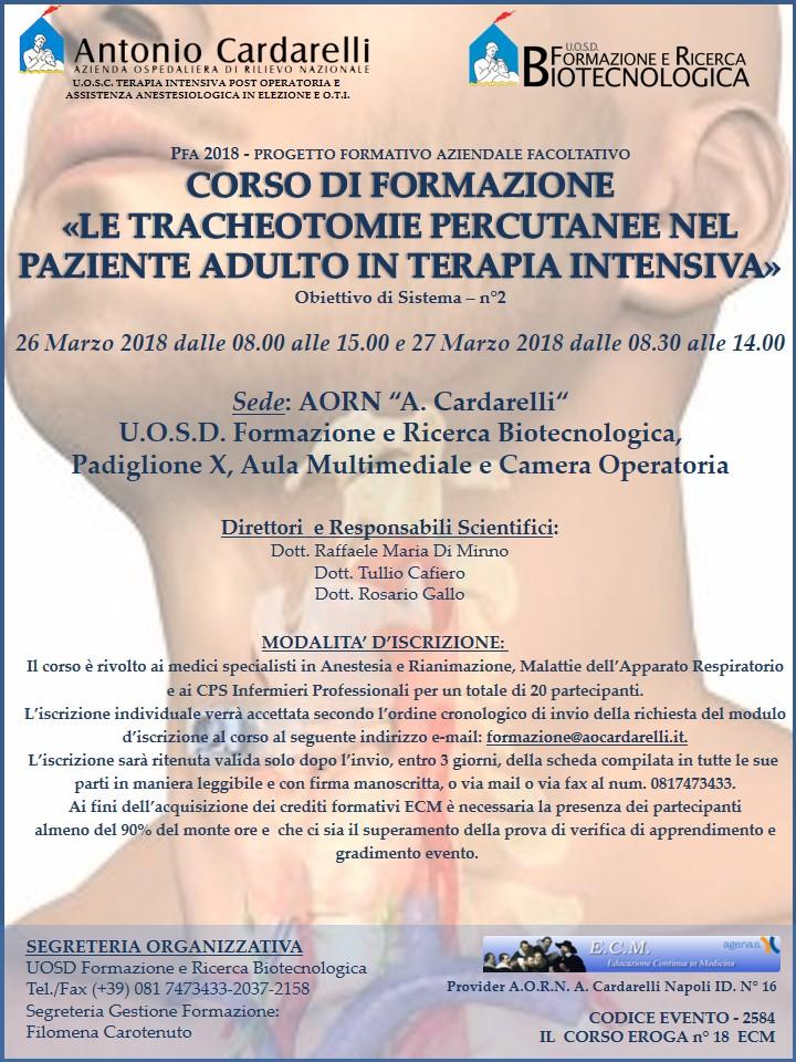 """CORSO DI FORMAZIONE """"LE TRACHEOTOMIE PERCUTANEE NEL PAZIENTE ADULTO IN TERAPIA INTENSIVA"""" -"""
