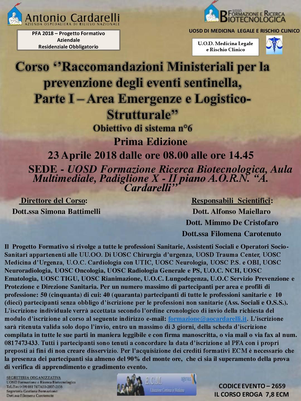 Corso ''Raccomandazioni Ministeriali per la prevenzione degli eventi sentinella, Parte I – Area Emergenze e Logistico-Strutturale'' -