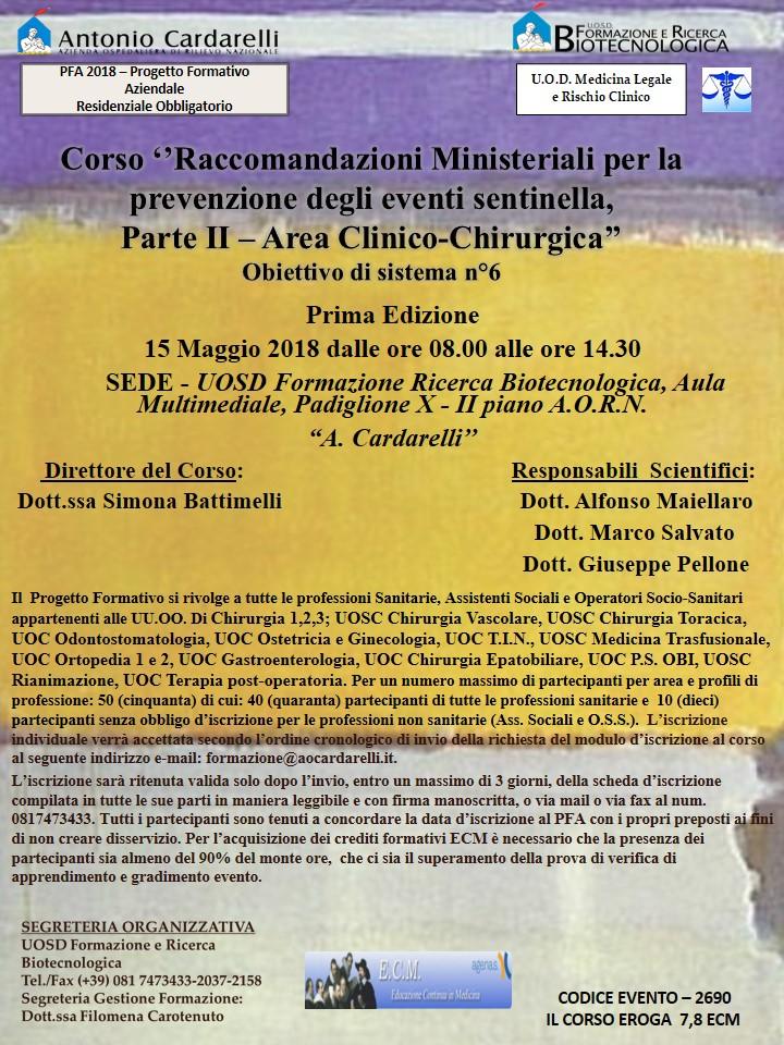 Corso ''Raccomandazioni Ministeriali per la prevenzione degli eventi sentinella, Parte II – Area Clinico-Chirurgica'' -