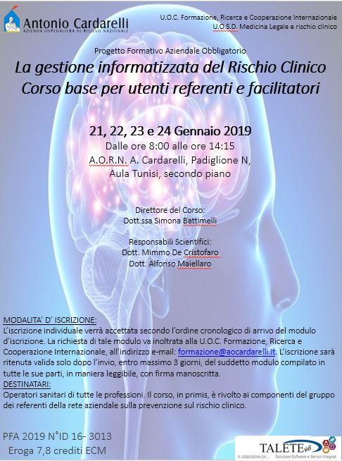 """""""La gestione informatizzata del Rischio Clinico. Corso base per utenti referenti e facilitatori."""" - CORSO EROGATO -"""