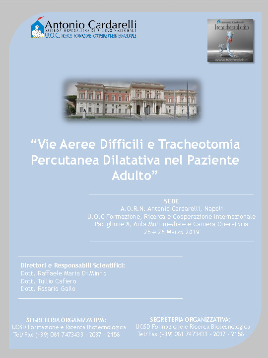 Vie Aeree Difficili e Tracheotomia Percutanea Dilatativa nel Paziente Adulto - ISCRIZIONI CHIUSE -
