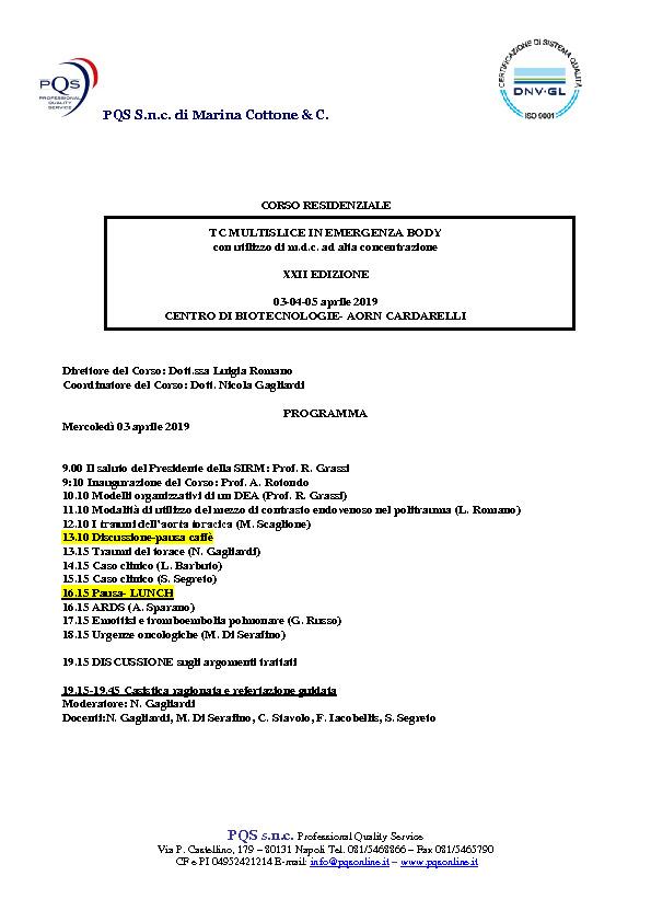 TC MULTISLICE IN EMERGENZA BODY con utilizzo di m.d.c. ad alta concentrazione