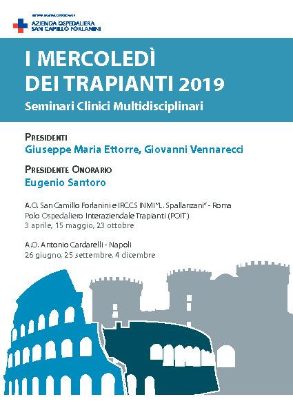 I MERCOLEDÌ DEI TRAPIANTI 2019 - Seminari Clinici Multidisciplinari