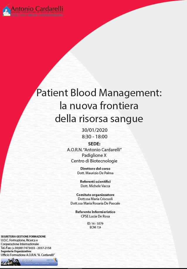 Patient Blood Management: la nuova frontiera della risorsa sangue - ISCRIZIONI APERTE -