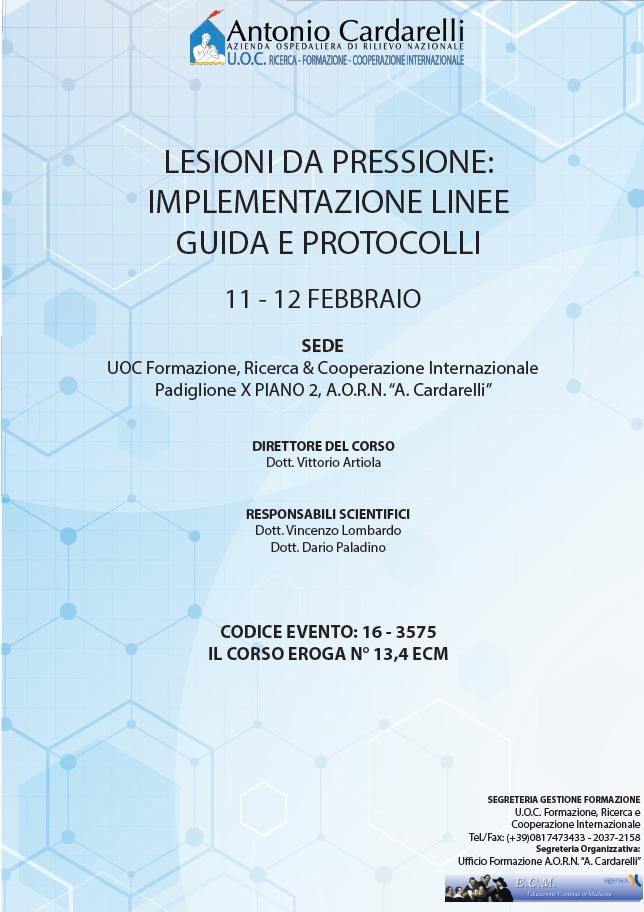 LESIONI DA PRESSIONE: IMPLEMENTAZIONE LINEE GUIDA E PROTOCOLLI - ISCRIZIONI CHIUSE -