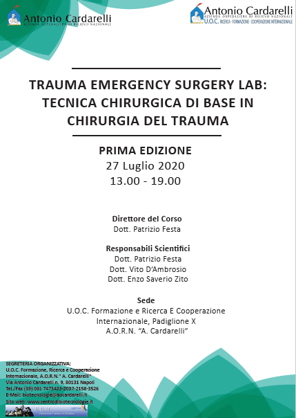 TRAUMA EMERGENCY SURGERY LAB: TECNICA CHIRURGICA DI BASE IN CHIRURGIA DEL TRAUMA - ISCRIZIONI CHIUSE -