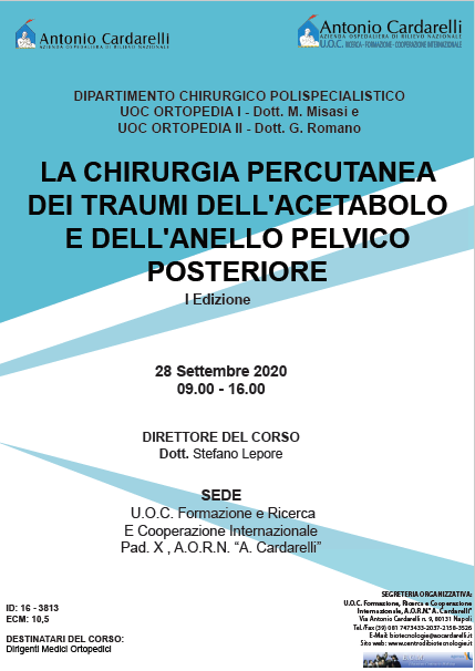 Corso RES - LA CHIRURGIA PERCUTANEA DEI TRAUMI DELL'ACETABOLO E DELL'ANELLO PELVICO POSTERIORE - ISCRIZIONI CHIUSE -