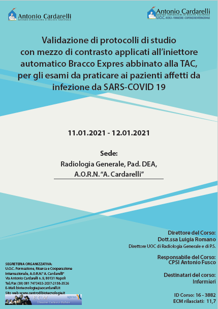 Corso RES - Validazione di protocolli di studio con mezzo di contrasto applicati all'iniettore automatico Bracco Expres abbinato alla TAC, per gli esami da praticare ai pazienti affetti da infezione da SARS-COVID 19