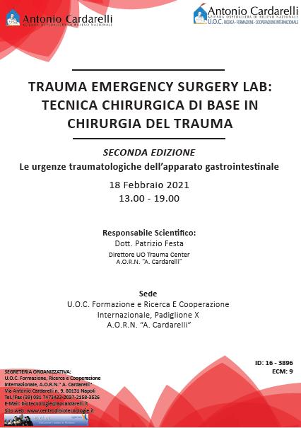 Corso RES - TRAUMA EMERGENCY SURGERY LAB: TECNICA CHIRURGICA DI BASE IN CHIRURGIA DEL TRAUMA II Ed. - ISCRIZIONI CHIUSE -