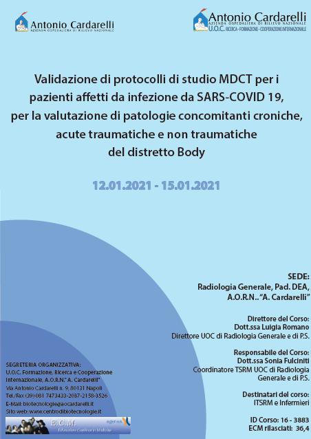 Corso RES - Validazione di protocolli di studio MDCT per i pazienti affetti da infezione da SARS-COVID 19, per la valutazione di patologie concomitanti croniche, acute traumatiche e non traumatiche del distretto Body