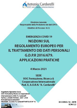 Corso RES – EMERGENZA COVID 19 NOZIONI SUL REGOLAMENTO EUROPEO PER IL TRATTAMENTO DEI DATI PERSONALI G.D.P.R 2016/679. APPLICAZIONI PRATICHE Ed. 4 Mar. – ISCRIZIONI CHIUSE -