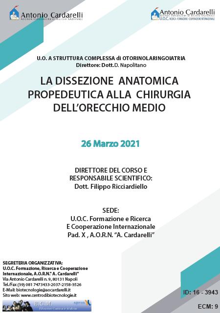 Corso RES - LA DISSEZIONE ANATOMICA PROPEDEUTICA ALLA CHIRURGIA DELL'ORECCHIO MEDIO - ISCRIZIONI CHIUSE -