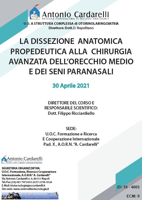 Corso RES - LA DISSEZIONE ANATOMICA PROPEDEUTICA ALLA CHIRURGIA AVANZATA DELL'ORECCHIO MEDIO E DEI SENI PARANASALI - ISCRIZIONI CHIUSE -