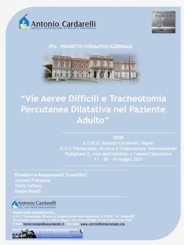 Corso PFA - LE TRACHEOTOMIE PERCUTANEE NEL PAZIENTE ADULTO IN TERAPIA INTENSIVA - ISCRIZIONI CHIUSE -