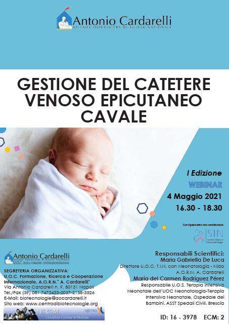 WEBINAR - GESTIONE DEL CATETERE VENOSO EPICUTANEO CAVALE - ISCRIZIONI CHIUSE -