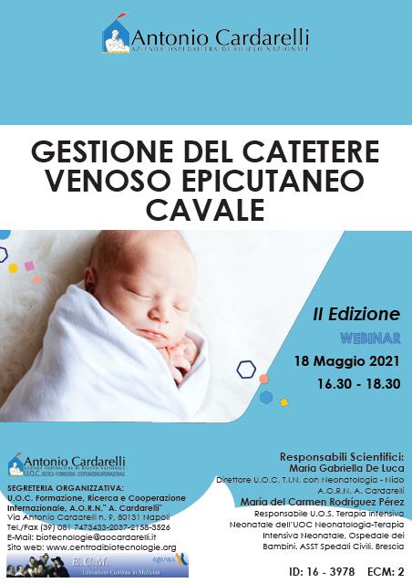 WEBINAR – GESTIONE DEL CATETERE VENOSO EPICUTANEO CAVALE - II Ed. – ISCRIZIONI CHIUSE -