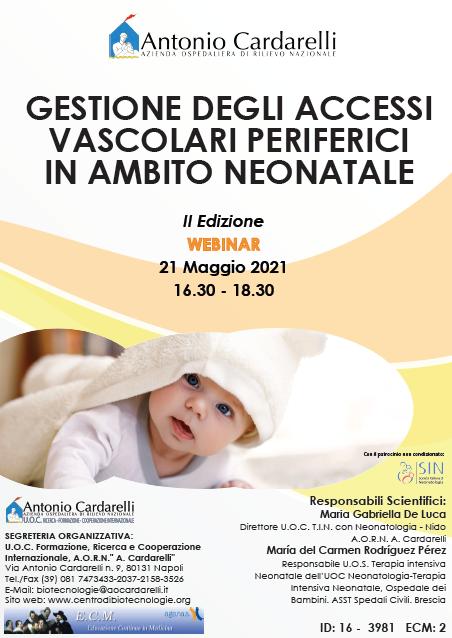 Webinar – GESTIONE DEGLI ACCESSI VASCOLARI PERIFERICI IN AMBITO NEONATALE II Ed. – ISCRIZIONI CHIUSE -