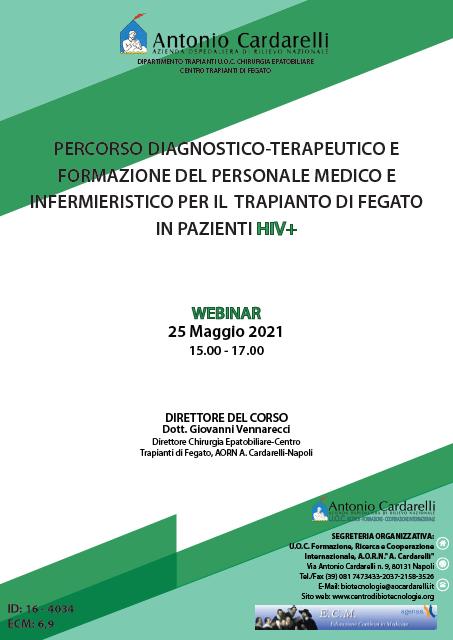 WEBINAR - PERCORSO DIAGNOSTICO-TERAPEUTICO E FORMAZIONE DEL PERSONALE MEDICO E INFERMIERISTICO PER IL TRAPIANTO DI FEGATO IN PAZIENTI HIV+ - ISCRIZIONI CHIUSE -
