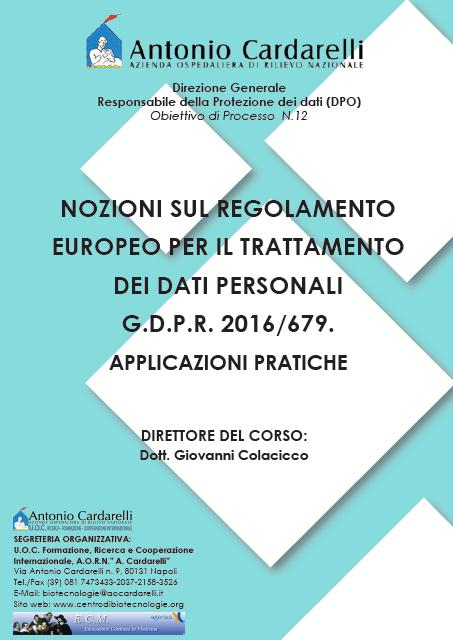 FAD - NOZIONI SUL REGOLAMENTO EUROPEO PER IL TRATTAMENTO DEI DATI PERSONALI G.D.P.R. 2016/679. APPLICAZIONI PRATICHE - Presto Online -