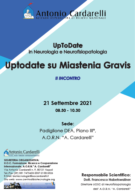 Corso RES - UpToDate in Neurologia e Neurofisiopatologia: Uptodate su Miastenia Gravis - II Incontro
